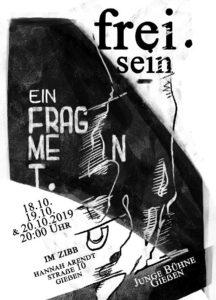 """frei. sein – ein fragment  / Theaterskizze der """"Jungen Bühne Gießen"""" @ ZiBB - Zentrum für interkulturelle Bildung und Begegnung"""